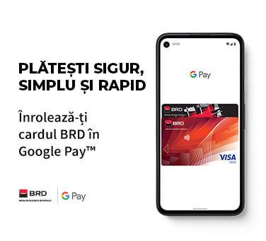 Google Pay la BRD